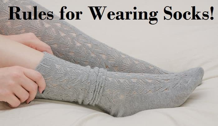 Rules for Wearing Socks